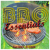 Play & Download BBQ Essentials by Various Artists | Napster