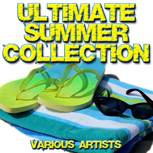 Play & Download Ultimate Summer Collection by Various Artists | Napster