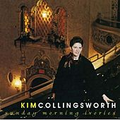 Play & Download Sunday Morning Ivories by Kim Collingsworth | Napster