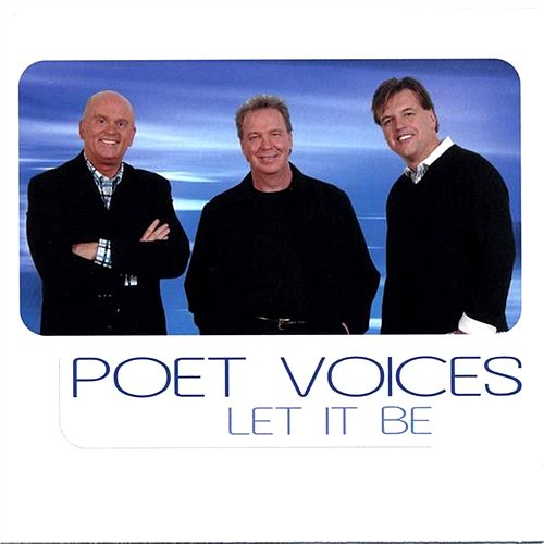 Let It Be by Poet Voices
