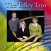 Play & Download Encore by The Talley Trio | Napster