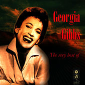 Play & Download The Very Best Of by Georgia Gibbs | Napster