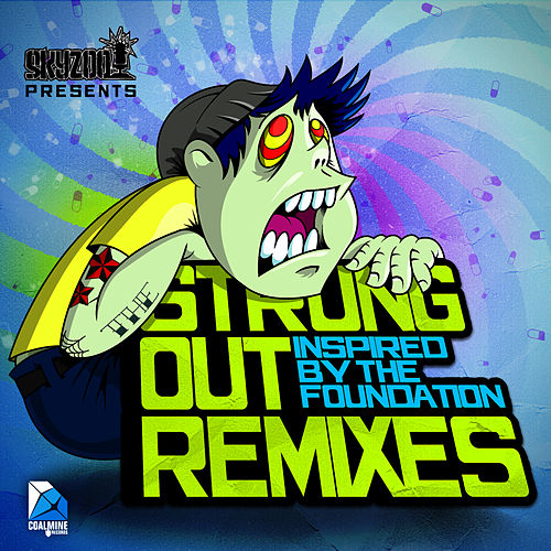 Play & Download The Strung Out Remixes by Skyzoo | Napster