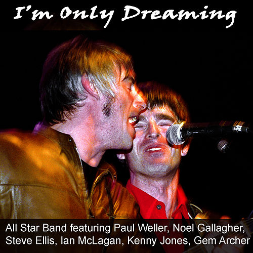 Play & Download I'm Only Dreaming by Paul Weller | Napster