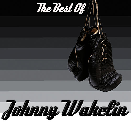 Play & Download The Best Of Johnny Wakelin by Johnny Wakelin | Napster