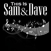 This Is Sam And Dave by Sam and Dave