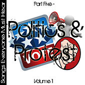 Songs Everyone Must Hear: Part Five - Protest & Politics Vol 1 by Studio All Stars