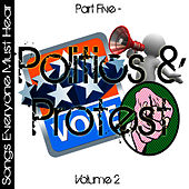 Songs Everyone Must Hear: Part Five - Protest & Politics Vol 2 by Studio All Stars