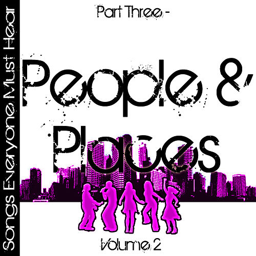 Play & Download Songs Everyone Must Hear: Part Three - People & Places Vol 2 by Studio All Stars | Napster