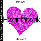 Songs Everyone Must Hear: Part Two - Heartbreak Vol 2 by Studio All Stars