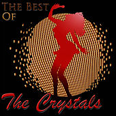 The Best Of The Crystals by The Crystals