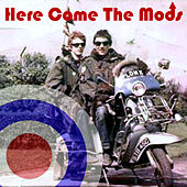 Here Come the Mods by Various Artists