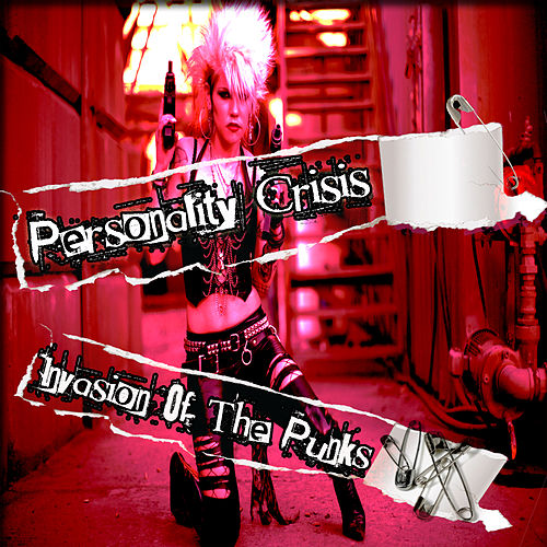Play & Download Personality Crisis: Invasion Of The Punks by Various Artists | Napster