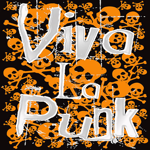 Play & Download Viva La Punk! by Various Artists | Napster