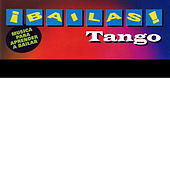 Play & Download ¡Bailas! Tango (Learn to Dance Tango) by Top Secret | Napster