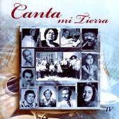 Canta Mi Tierra Vol.4 by Various Artists