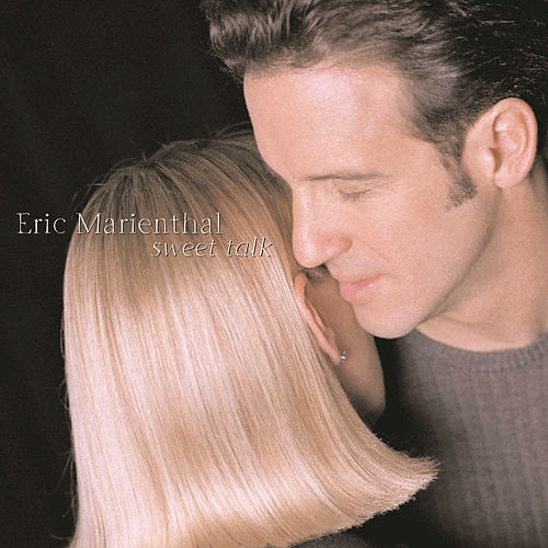 Play & Download Sweet Talk by Eric Marienthal | Napster