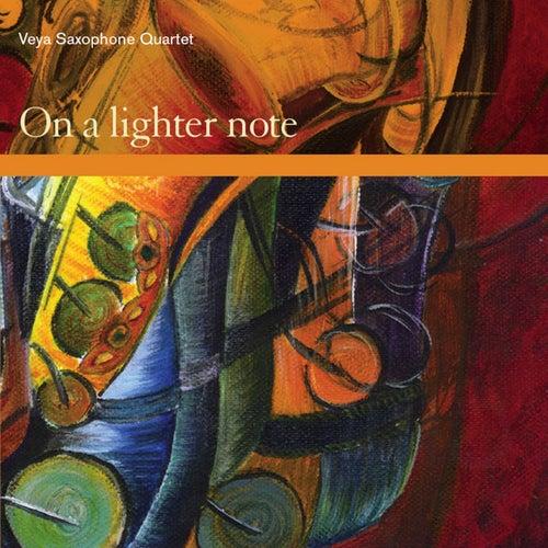 On A Lighter Note by Veya Saxophone Quartet