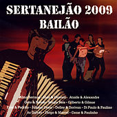 Play & Download Sertanejão 2009: Bailão by Various Artists | Napster