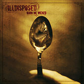 Play & Download Burn Me Wicked by Illdisposed | Napster