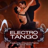 Play & Download Electrotango Vol.1 by Orquesta Típica De Buenos Aires | Napster