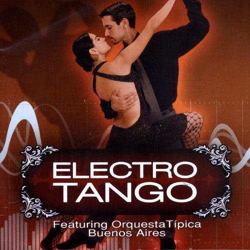 Electrotango Vol.1 by Orquesta Típica De Buenos Aires
