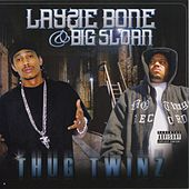 Thug Twins by Big Sloan