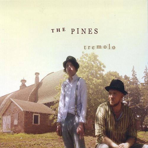 Play & Download Tremolo by The Pines | Napster