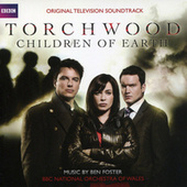Play & Download Torchwood: Children Of Earth by Ben Foster | Napster