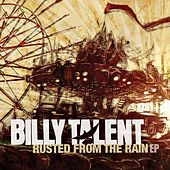 Play & Download Rusted From The Rain EP by Billy Talent | Napster