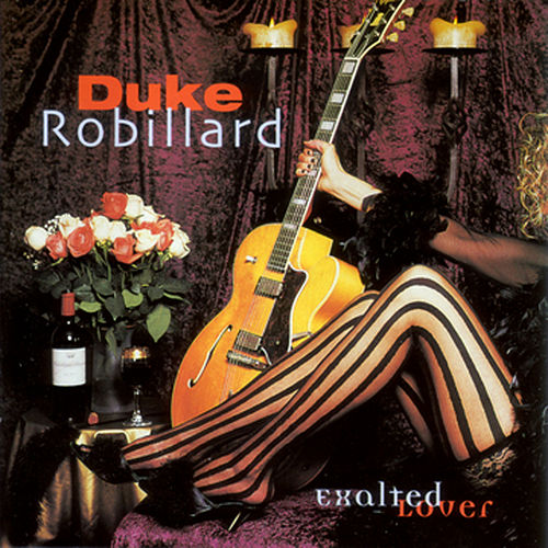 Exalted Lover by Duke Robillard