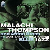 Play & Download Blue Jazz by Malachi Thompson | Napster