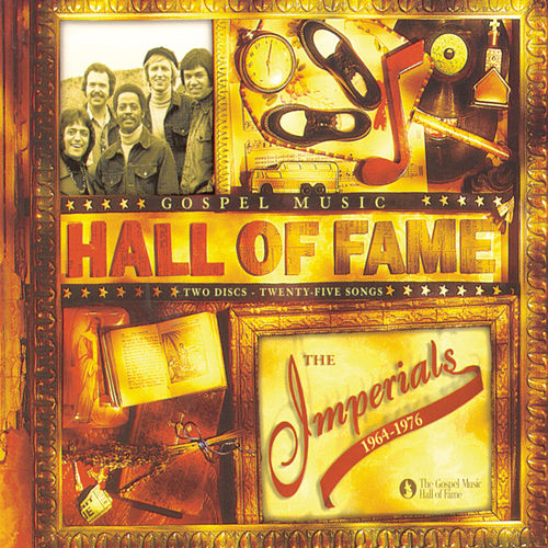 Play & Download Hall Of Fame 1964-1976 by The Imperials | Napster