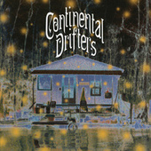 Play & Download Continental Drifters by Continental Drifters | Napster