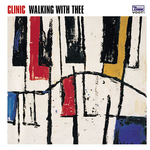 Walking With Thee by Clinic