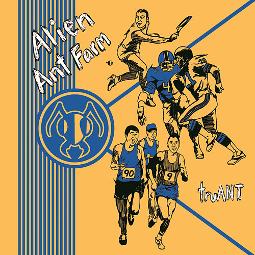 Play & Download TruANT by Alien Ant Farm | Napster