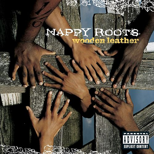 Play & Download Wooden Leather by Nappy Roots | Napster