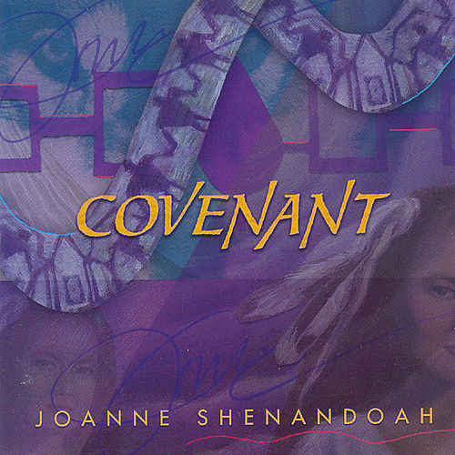 Play & Download Covenant by Joanne Shenandoah | Napster