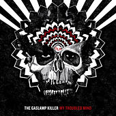 My Troubled Mind - EP by The Gaslamp Killer