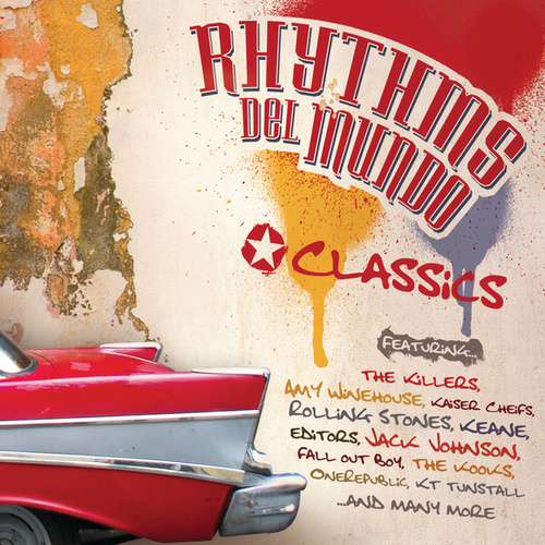 Play & Download Classics by Rhythms Del Mundo | Napster