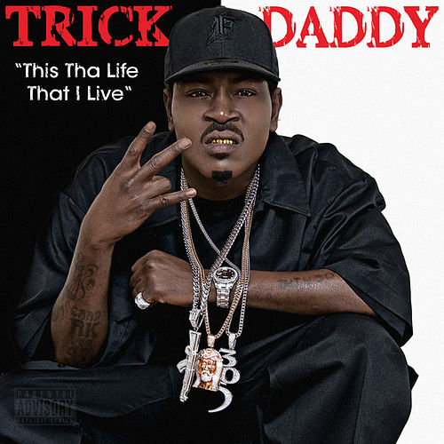 Play & Download This Tha Life That I Live by Trick Daddy | Napster