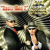 Rastrillea 2 by J King y Maximan