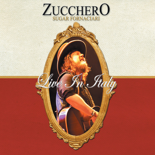 Live In Italy - Single International Version by Zucchero