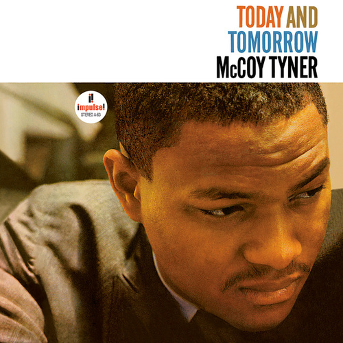 Play & Download Today And Tomorrow by McCoy Tyner | Napster