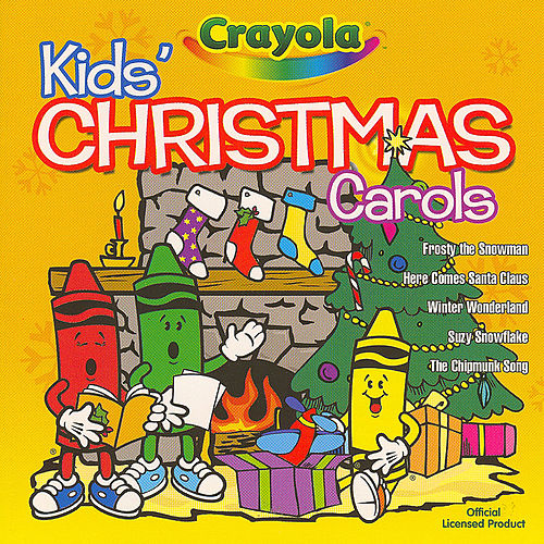 Play & Download Christmas Carols by Crayola Kids | Napster