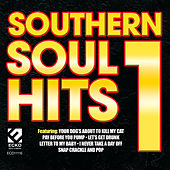 Play & Download Southern Soul Hits 1 by Various Artists | Napster