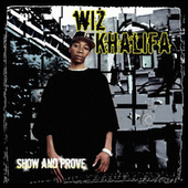 Show And Prove by Wiz Khalifa