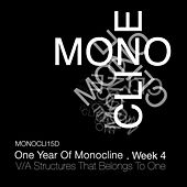 Structures That Belongs To One - Week 4 by Various Artists