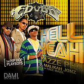 Play & Download Hell Yeah (feat. Jazze Pha & Malikah Jonz) - Single by E-Dubb | Napster