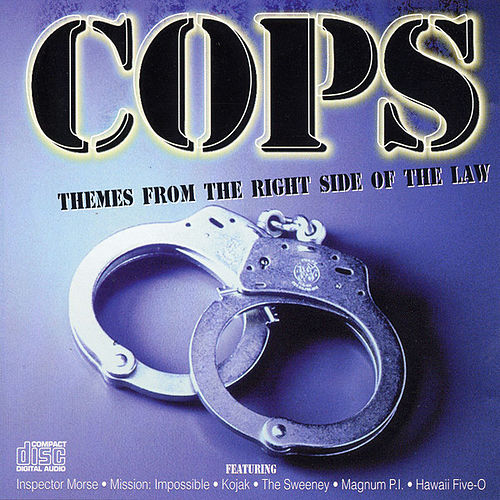 Play & Download Cops - Themes from the Right Side of the Law by Various Artists | Napster
